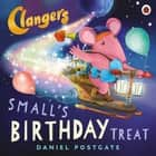 Clangers: Small's Birthday Treat ebook by Daniel Postgate