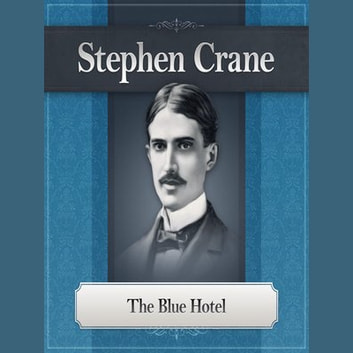 stephen cranes the blue hotel essay Stephen crane's well-known story, the blue hotel lends itself readily to allegorical interpretations while generally regarded as a naturalist writer, the significance of crane's the blue hotel traditionally extends beyond the journalistic impact of the story, to the resonance of its more complex.