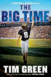 The Big Time ebook by Tim Green