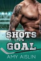 Shots on Goal - Stick Side, #3 ebook by