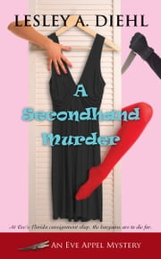 A Secondhand Murder ebook by Lesley A. Diehl