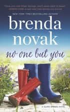 No One But You ebook by Brenda Novak