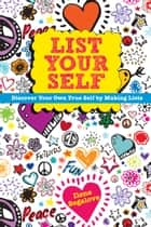 List Your Self ebook by Ilene Segalove