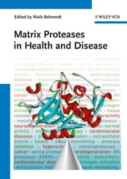 Matrix Proteases in Health and Disease ebook by Niels Behrendt