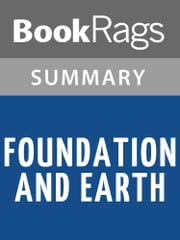 Foundation and Earth by Isaac Asimov Summary & Study Guide ebook by BookRags