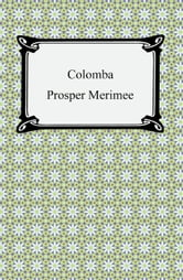 Colomba ebook by Prosper Mérimée