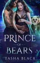 Prince of Bears - Autumn Court #2 (Rosethorn Valley Fae Romance) ebook by