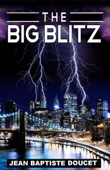 The Big Blitz eBook by Jean Baptiste Doucet