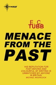 Menace from the Past ebook by E.C. Tubb