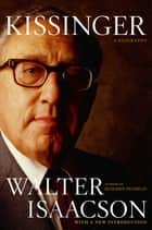 Kissinger - A Biography eBook by Walter Isaacson