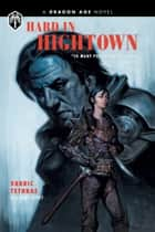 Dragon Age: Hard in Hightown ebook by