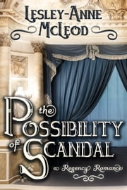 The Possibility of Scandal ebook by Lesley-Anne McLeod
