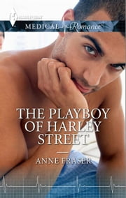 The Playboy of Harley Street ebook by Anne Fraser