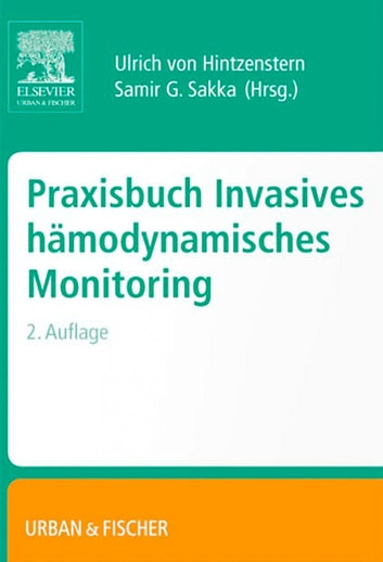 Praxisbuch Invasives Hämodynamisches Monitoring ebook by