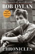 Chronicles - Volume One 電子書籍 by Bob Dylan