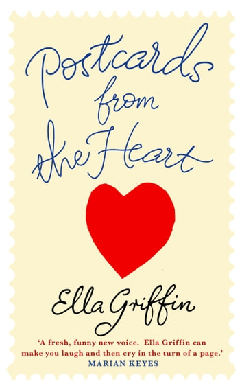 b00ef5875a494e Postcards from the Heart eBook by Ella Griffin - 9781409122401 ...