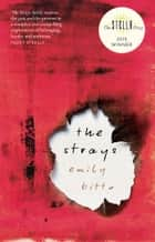 Strays ebook by Emily Bitto