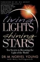 Living Lights, Shining Stars ebook by Norvel Young