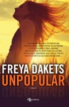 Unpopular ebook by Freya Dakets