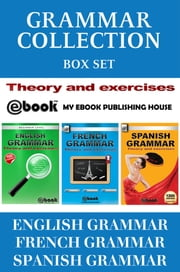 Grammar Collection Box Set: Theory and Exercises ebook by My Ebook Publishing House