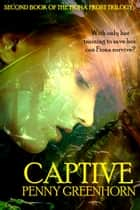 Captive ebook by Penny Greenhorn