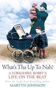 What's Tha Up To Nah? ebook by Martyn Johnson