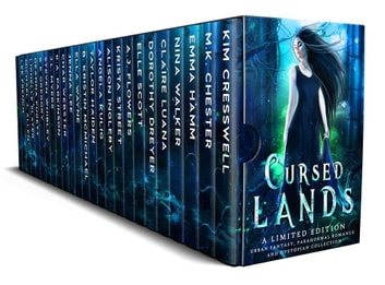 Cursed Lands: A Paranormal Romance, Urban Fantasy, and Dystopian Collection ebook by Kim Cresswell,MK Chester,Emma Hamm,Nina Walker,Claire Luana,Dorothy Dreyer,Elle Scott,A.J. Flowers,Krista Street,Alison Ingleby,Angela Kulig,Taylor Haiden,B. Kristin McMichael,Ella Wayne,Jenna Lee,Char Webster,K.A. Parkinson,J.L. Myers,Steven Whibley,S.K. Gregory,Lichelle Slater,Michael J. Allen,Lee French,Candace Osmond