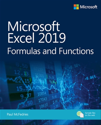 Microsoft Excel 2019 Formulas and Functions ebook by Paul McFedries