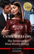 His Secretary's Nine-Month Notice ebook by Cathy Williams