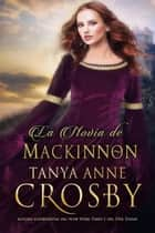 La Novia de MacKinnon ebook by Tanya Anne Crosby