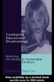 Combating Educational Disadvantage ebook by Cox, Theodavie Ronald
