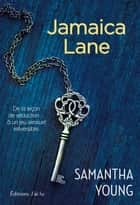 Jamaica Lane eBook by Samantha Young, Benjamin Kuntzer