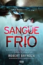 Sangue Frio ebook by Robert Bryndza