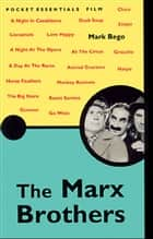 The Marx Brothers ebook by Mark Bego