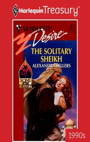 The Solitary Sheikh ebook by Alexandra Sellers