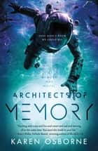 Architects of Memory ebook by