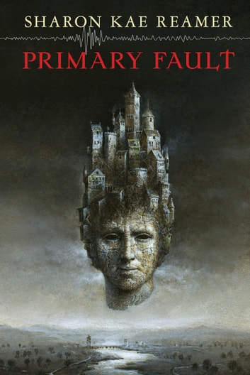 Primary Fault - Book 1 of the Schattenreich ebook by Sharon Kae Reamer