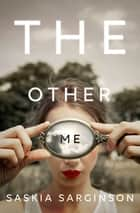 The Other Me ebook by Saskia Sarginson