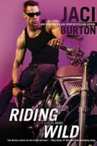 Riding Wild ebook by Jaci Burton