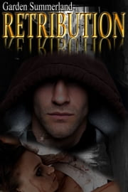 Retribution ebook by Garden Summerland