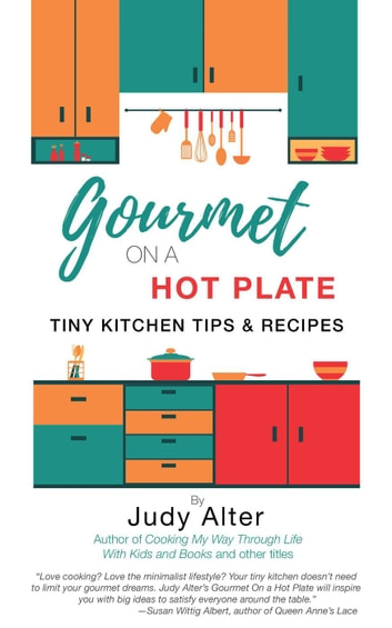 Gourmet on a Hot Plate ebook by Judy Alter