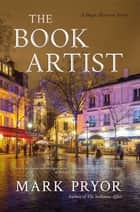 The Book Artist ebook by Mark Pryor