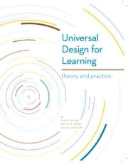 Universal Design for Learning: Theory and Practice ebook by David Gordon,Anne Meyer,David Rose