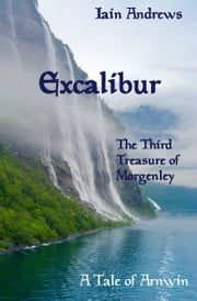 Excalibur ebook by Iain Andrews
