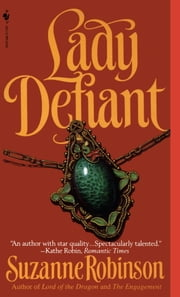 Lady Defiant ebook by Suzanne Robinson