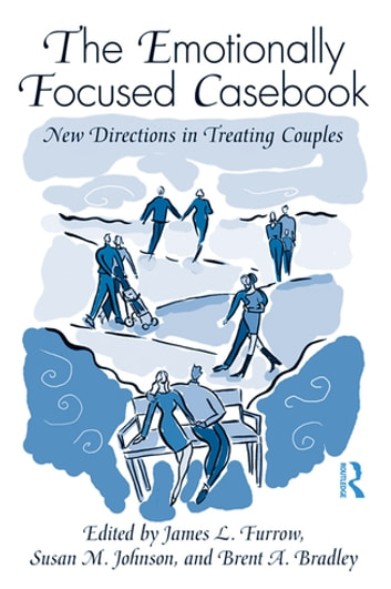The EFT Casebook - New Directions in Treating Couples ebook by