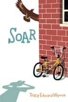 Soar ebook by Tracy Edward Wymer