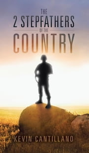 The 2 Stepfathers of the Country ebook by Kevin Cantillano