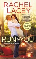 Run to You ebook by Rachel Lacey