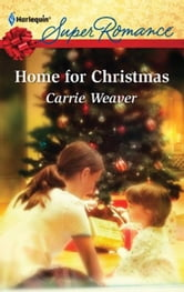 Home for Christmas ebook by Carrie Weaver